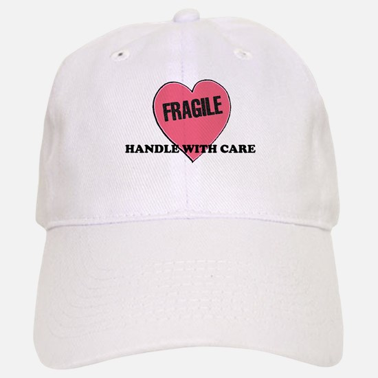 FRAGILE Handle with Care - He Baseball Baseball Cap