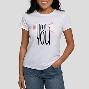 Fork You Women's T-Shirt