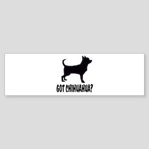 Got Chihuahua? Sticker (Bumper)