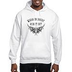 When In Doubt, Run It Out Hooded Sweatshirt