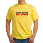 Protect Marriage | Ban Divorc Yellow T-Shirt