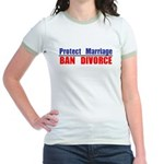 Protect Marriage | Ban Divorc Jr. Ringer T-Shirt