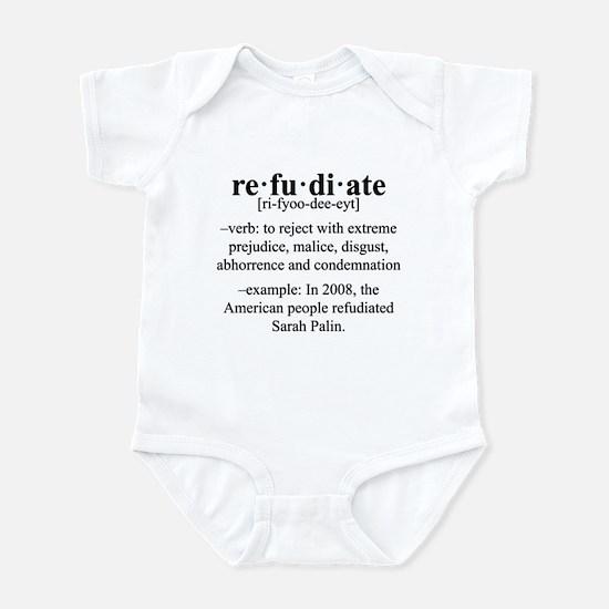 Refudiate Sarah Palin Infant Bodysuit