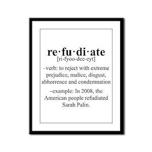Refudiate Sarah Palin Framed Panel Print