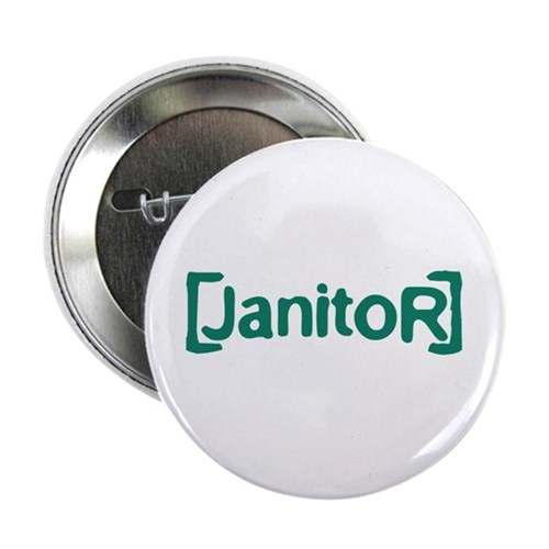 """Scrubs Janitor 2.25"""" Button (100 pack)"""