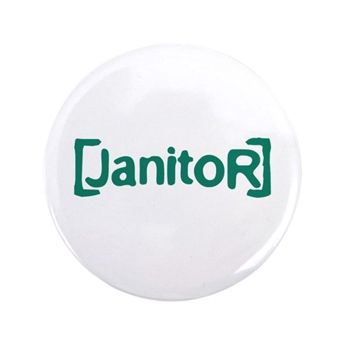 """Scrubs Janitor 3.5"""" Button (100 pack)"""