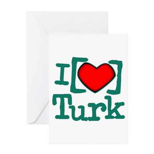 I Heart Turk Greeting Card