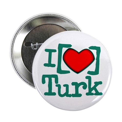 "I Heart Turk 2.25"" Button"