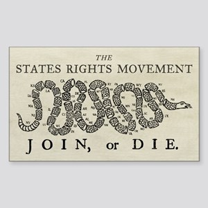 States Rights Join Or Die Sticker (Rectangle)