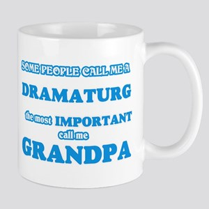 Some call me a Dramaturg, the most important Mugs