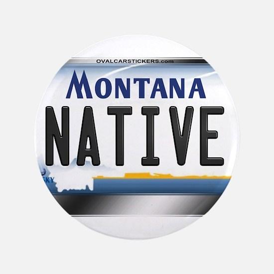"Montana License Plate - [NATIVE] 3.5"" Button"