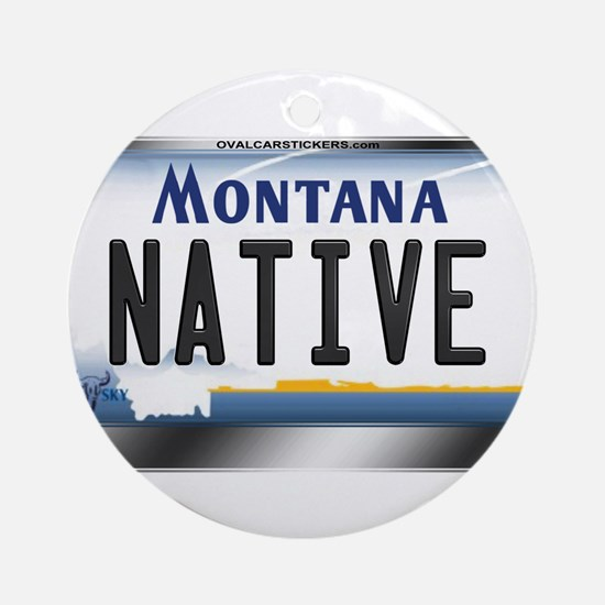 Montana License Plate - [NATIVE] Ornament (Round)