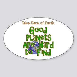 Good Planets Hard To Find Sticker (Oval)
