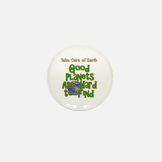 Good Planets Hard To Find Mini Button