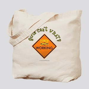 Women Working Sign Tote Bag