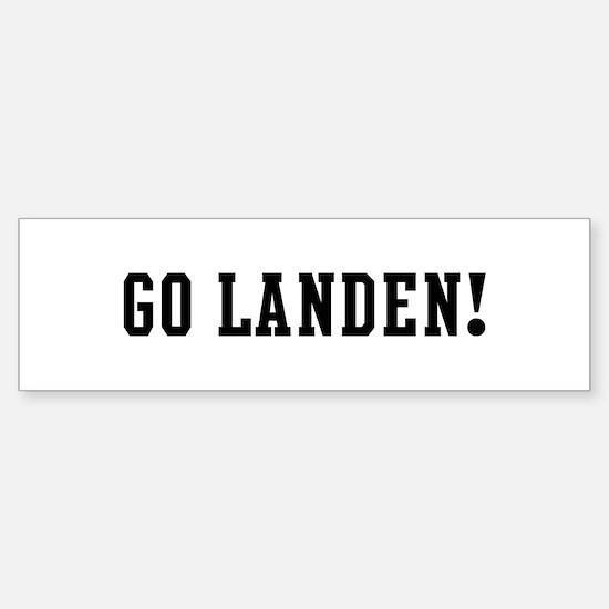 Go Landen Bumper Bumper Bumper Sticker