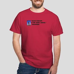 Every man judge Dark T-Shirt