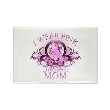 Wear Pink for my Mom (floral) Rectangle Magnet (10