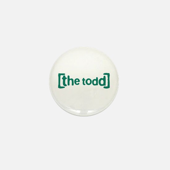The Todd Mini Button