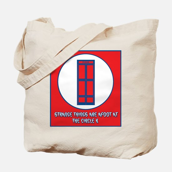 Strange things are afoot Tote Bag