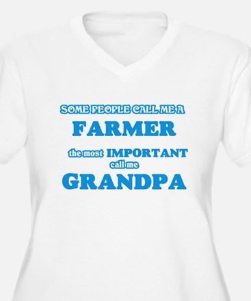 Some call me a Farmer, the most Plus Size T-Shirt