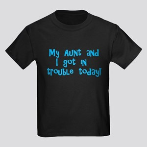 Aunt & I Got In Trouble Kids Dark T-Shirt