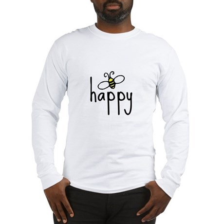 bee happy Long Sleeve T-Shirt
