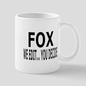 We Edit...You Decide Mug