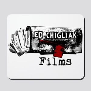 Ed Chigliak Films Mousepad