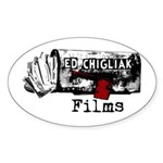 Ed Chigliak Films Sticker (Oval)