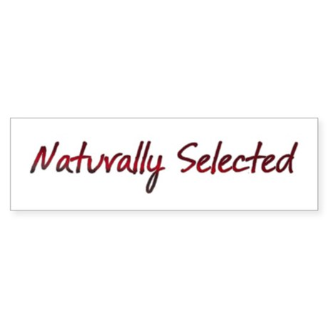 Naturally Selected Sticker (Bumper)