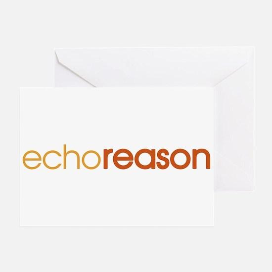 Echo Reason Greeting Card