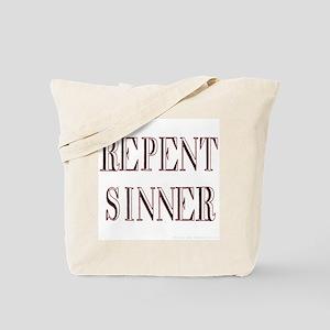 Repent Sinner! Tote Bag