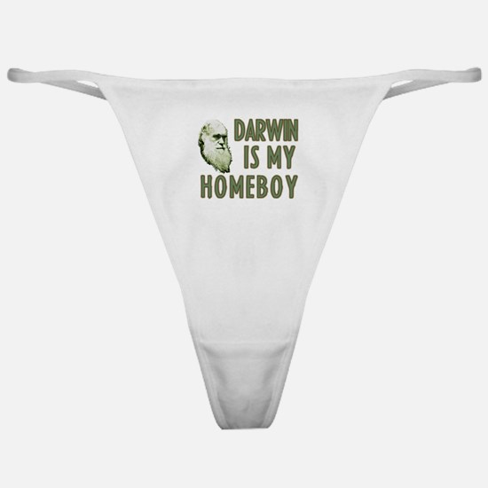 Darwin is my Homeboy Classic Thong