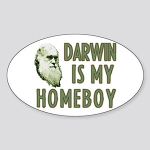 Darwin is my Homeboy Sticker (Oval)