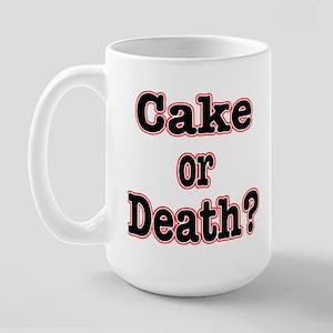 OR Death???? Large Mug