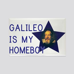 Galileo is my Homeboy Rectangle Magnet