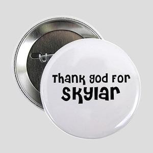 Thank God For Skylar Button
