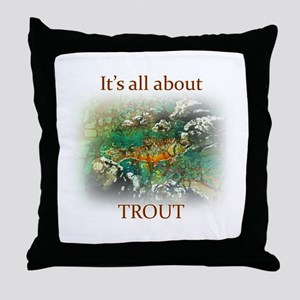 ALL ABOUT TROUT Throw Pillow