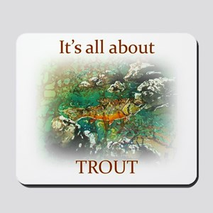 ALL ABOUT TROUT Mousepad
