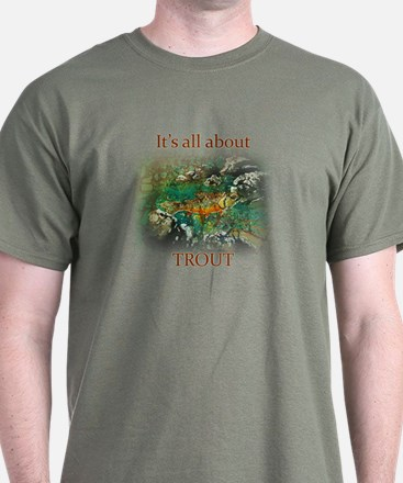 ALL ABOUT TROUT T-Shirt