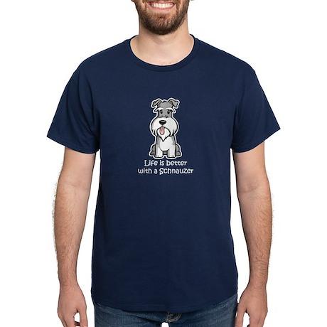 Better with a Schnauzer Dark T-Shirt