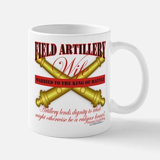 Army Field Artillery Wife FA Mug