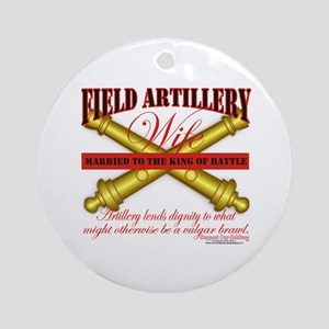 Army Field Artillery Wife FA Ornament (Round)