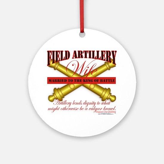 Army Field Artillery Wife FA Ornament (Round)