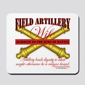 Army Field Artillery Wife FA Mousepad