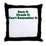 Can't Remenber It Throw Pillow