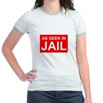 As Seen In Jail Jr. Ringer T-Shirt