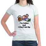 I've Fallen & I Can't Get Up Jr. Ringer T-Shirt
