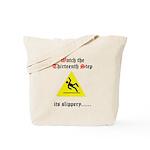 Watch the Thirteenth Step Tote Bag